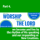 The Rhythm of Worship