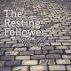 The Resting Follower