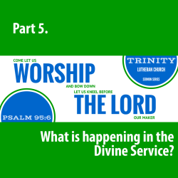 What is Happening in the Divine Service?