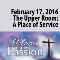 The Upper Room: A Place of Service