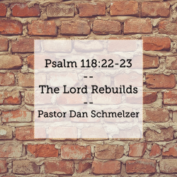 The Lord Rebuilds